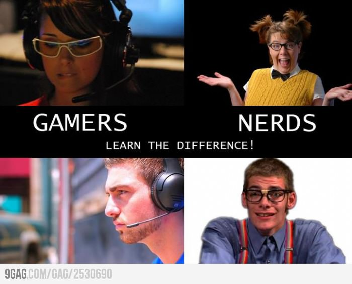 learn the difference between gamers and nerds madrizch